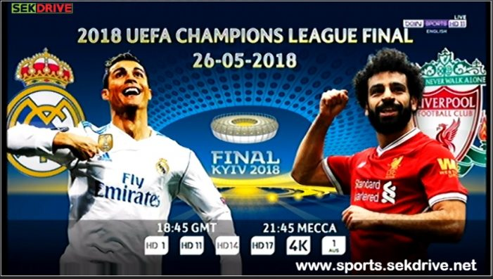 Real Madrid Vs Liverpool Live Stream May 26 2018 Kick Off 18:45 GMT