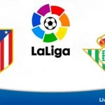 WATCH ATLETICO MADRID VS REAL BETIS LIVE STREAMING