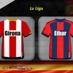 WATCH Girona Vs Eibar LIVE STREAMING