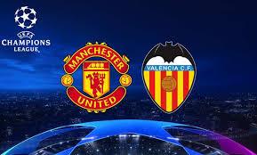 Manchester United Vs Valencia Live Stream September 02 2018 Kick Off 19:00 GMT