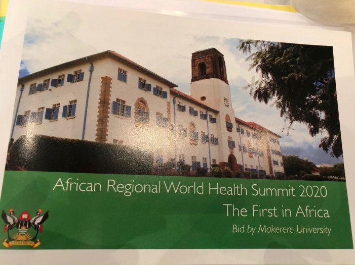 Makerere University Wins Bid to Host 2020 World Health Summit